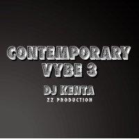 CONTEMPORARY VYBE 3 DJ KENTA