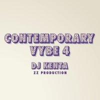 CONTEMPORARY VYBE 4 by DJ KENTA