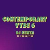 Contemporary Vybe 6 DJ KENTA